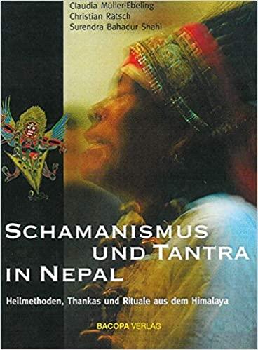 Schamanismus und Tantra in Nepal - 3. Auflage